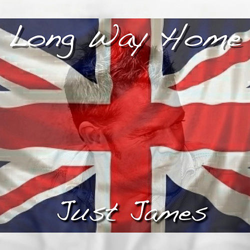 Long Way Home (Help For Heroes) by Just James