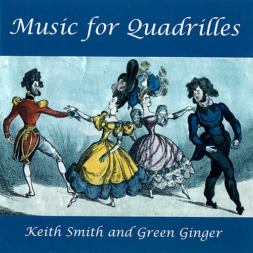 Music For Quadrilles by Keith Smith