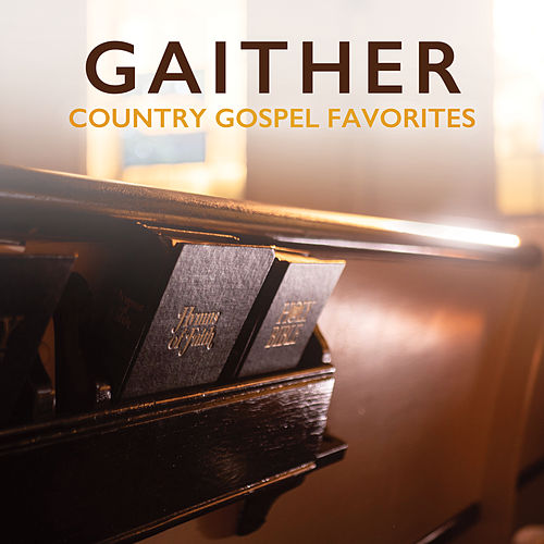 Gaither Country Gospel Favorites by Various Artists