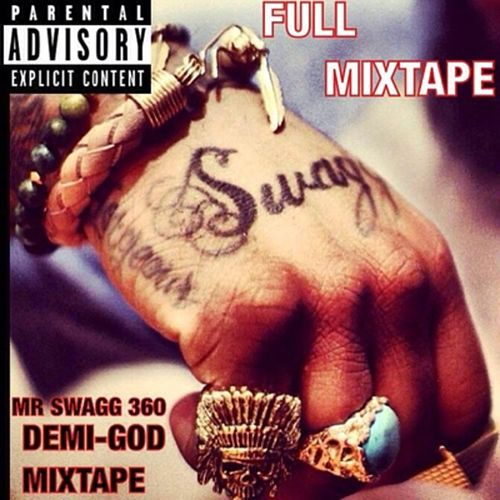 Demi-GOD Mixtape von Mr Swagg 360