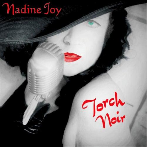 Torch Noir von Nadine Joy