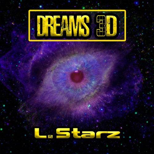 Dreams 3D von L. Starz