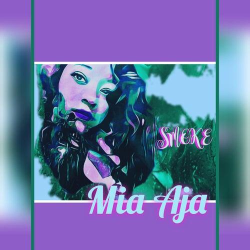 Smoke by Mia Aja