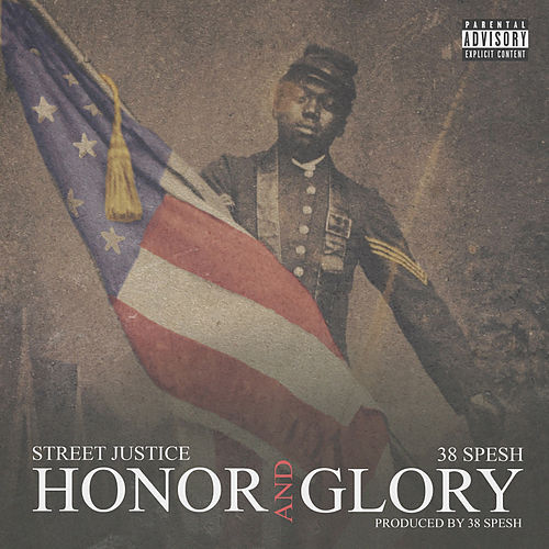 Honor and Glory by 38 Spesh