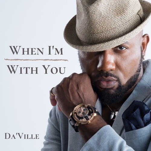 When I'm With You - Single by Daville