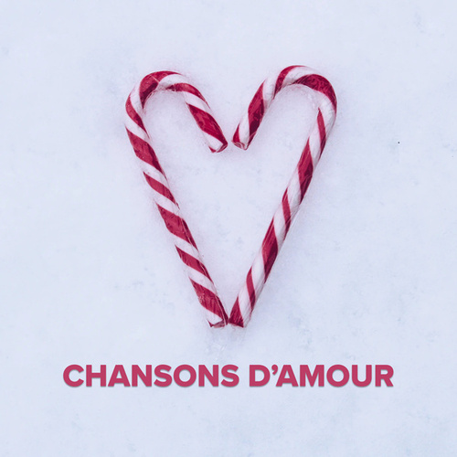 Chansons d'amour de Various Artists