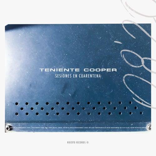Sesiones en Cuarentena by Teniente Cooper