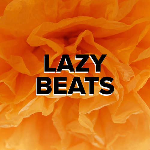 Lazy beats von Various Artists