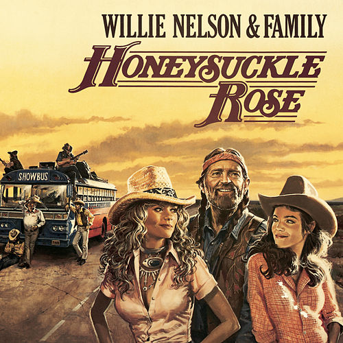 Honeysuckle Rose - Music From The Original Soundtrack by Willie Nelson