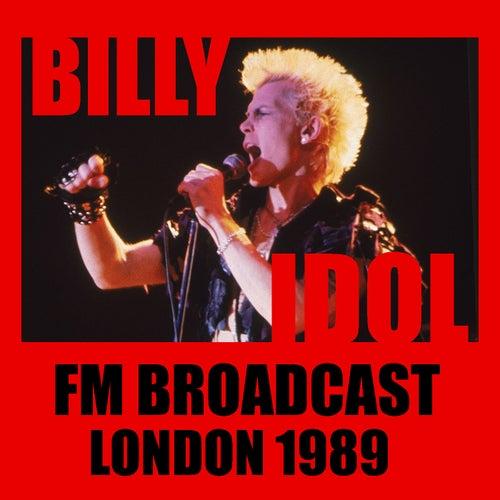 Billy Idol FM Broadcast London 1989 by Billy Idol