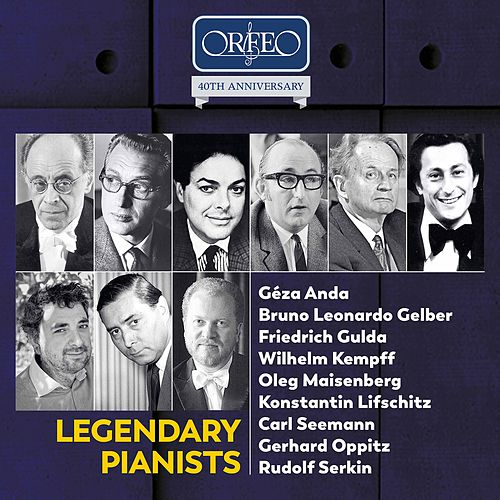 Orfeo 40th Anniversary – Legendary Pianists von Various Artists