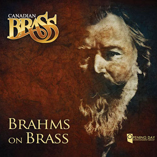 Brahms On Brass von Canadian Brass