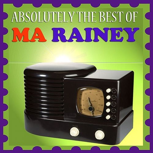 Absolutely The Best Of Ma Rainey by Ma Rainey