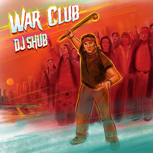 War Club by DJ Shub