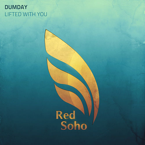 Lifted With You by Dumday