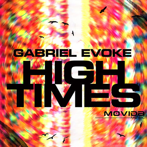 High Times EP by Gabriel Evoke