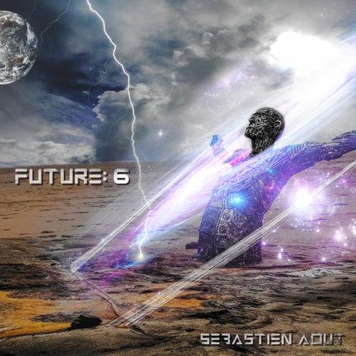 Future: 6 de Sébastien Aout
