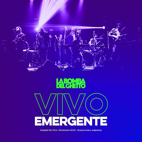 Vivo Emergente (Live) by La Bomba del Ghetto