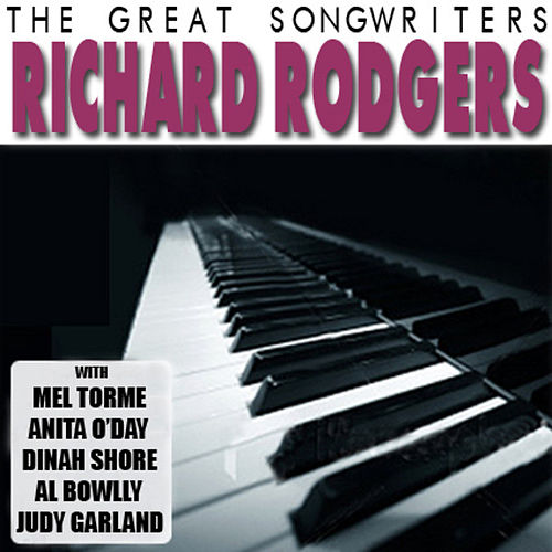 The Great Songwriters - Richard Rodgers by Various Artists