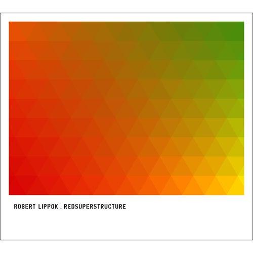 Redsuperstructure by Robert Lippok