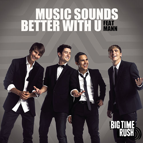 Music Sounds Better von Big Time Rush