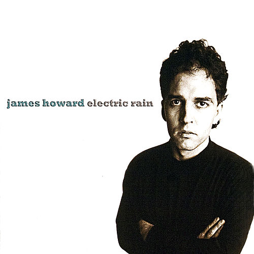 Electric Rain de James Howard