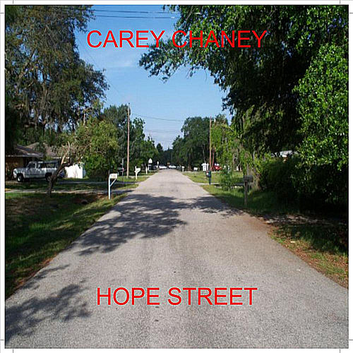 Hope Street by Carey Chaney