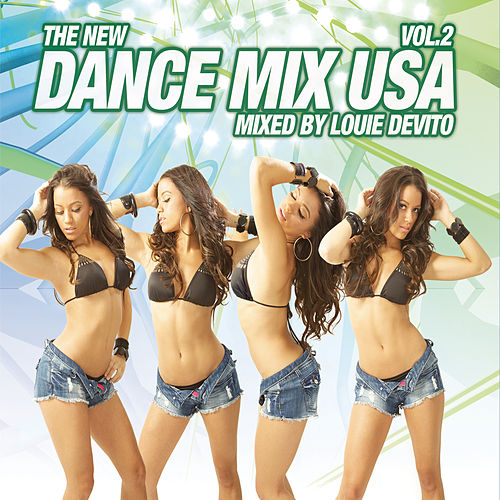 Dance Mix USA Vol. 2 (Mixed By Louie DeVito) [Continuous DJ Mix] van Various Artists