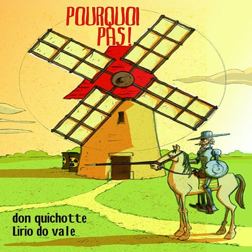 Don Quichotte by Pourquoi pas?