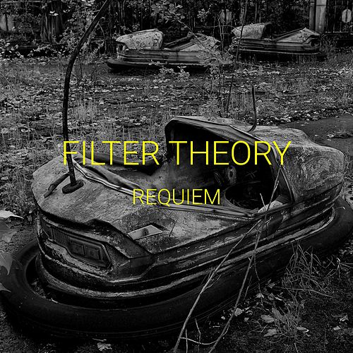 Requiem by Filter Theory