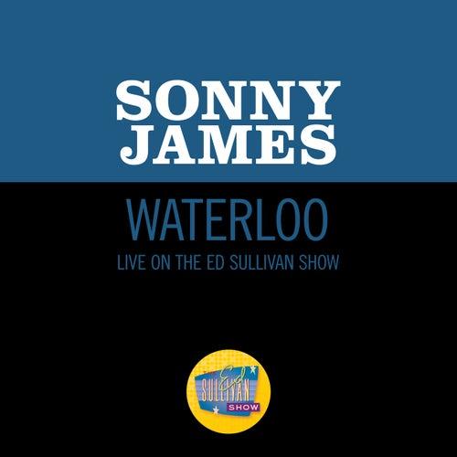 Waterloo (Live On The Ed Sullivan Show, May 10, 1970) von Sonny James