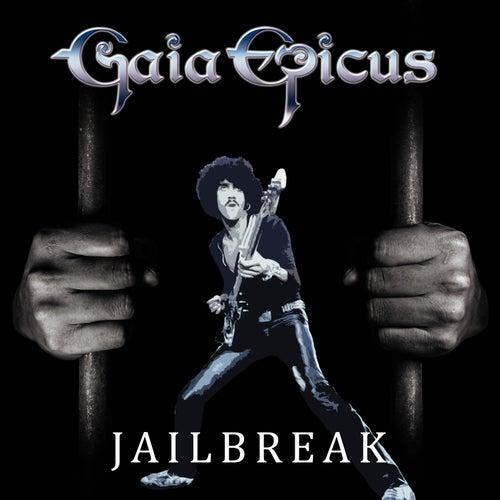 Jailbreak by Gaia Epicus
