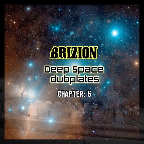 Deep Space Dubplates Chapter 5 von Brizion