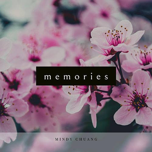 Memories by Mindy Chuang