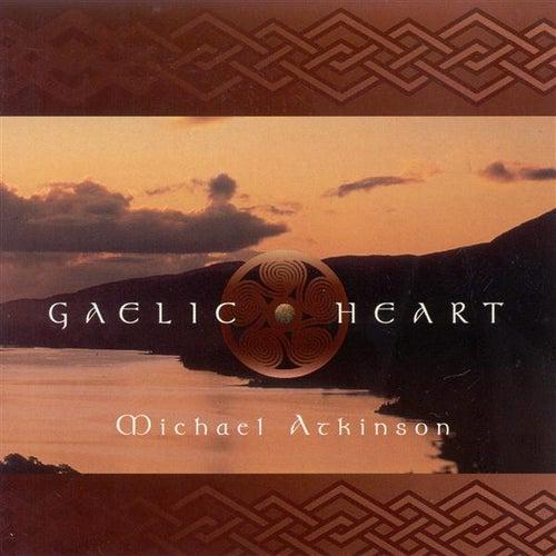 Atkinson, Michael: Gaelic Heart von Michael Atkinson