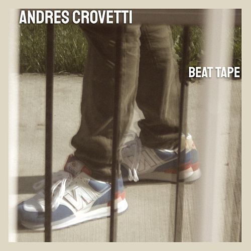Beat Tape by Andres Crovetti