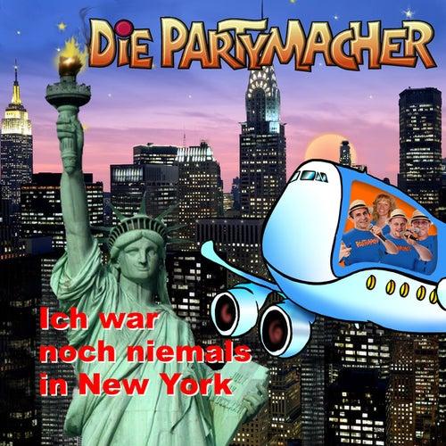 Ich war noch niemals in New York von Die Partymacher