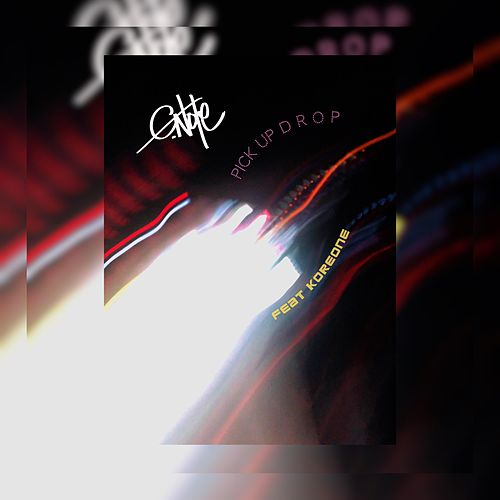 Pick Up Drop (feat. Koreone) by C Note