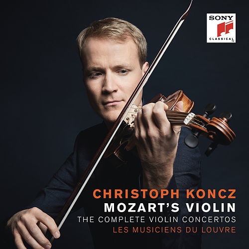 Mozart's Violin - The Complete Violin Concertos by Christoph Koncz