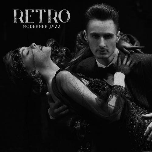 Retro moderner Jazz by Verschiedene Interpreten