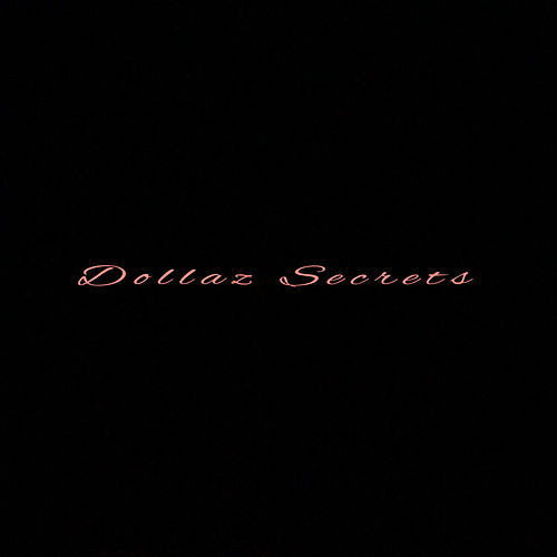 Secrets by Dollaz (Hip-Hop)