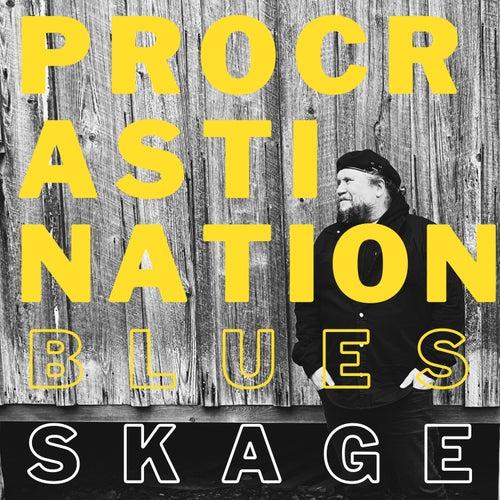Procrastination Blues by Skage