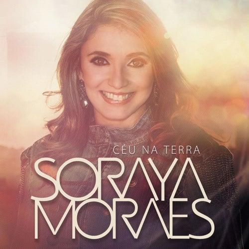 Céu Na Terra de Soraya Moraes