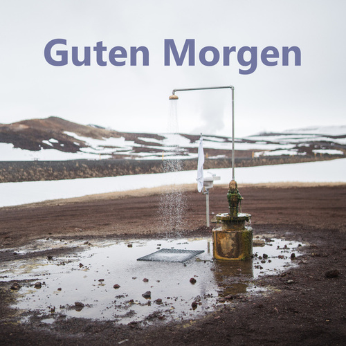 Guten Morgen by Various Artists