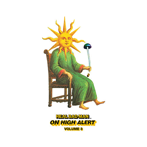 On High Alert, Volume 3 by Real Bad Man