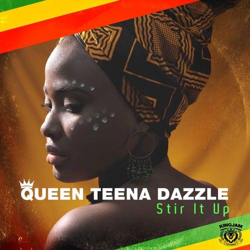 Stir It Up von Queen Teena Dazzle