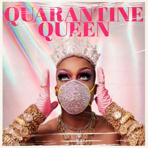 Quarantine Queen by Todrick Hall
