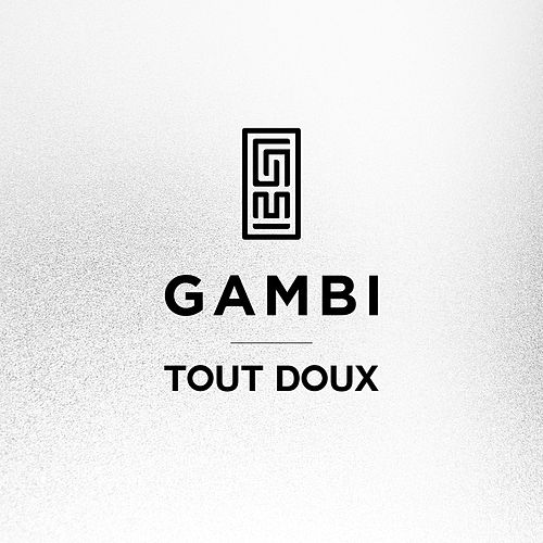 Tout doux von Gambi