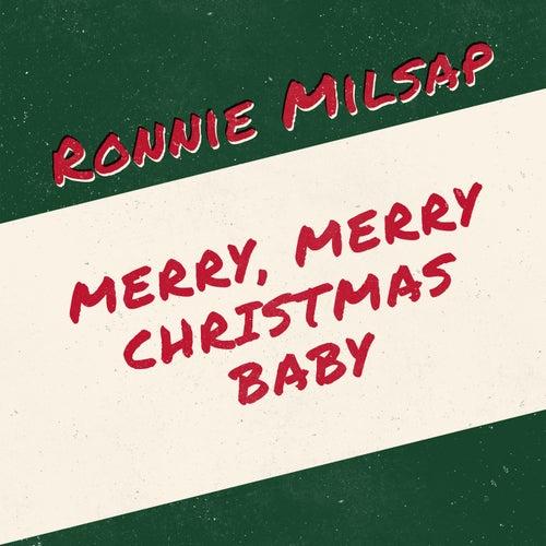Merry, Merry Christmas Baby de Ronnie Milsap