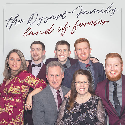 Land of Forever by The Dysart Family